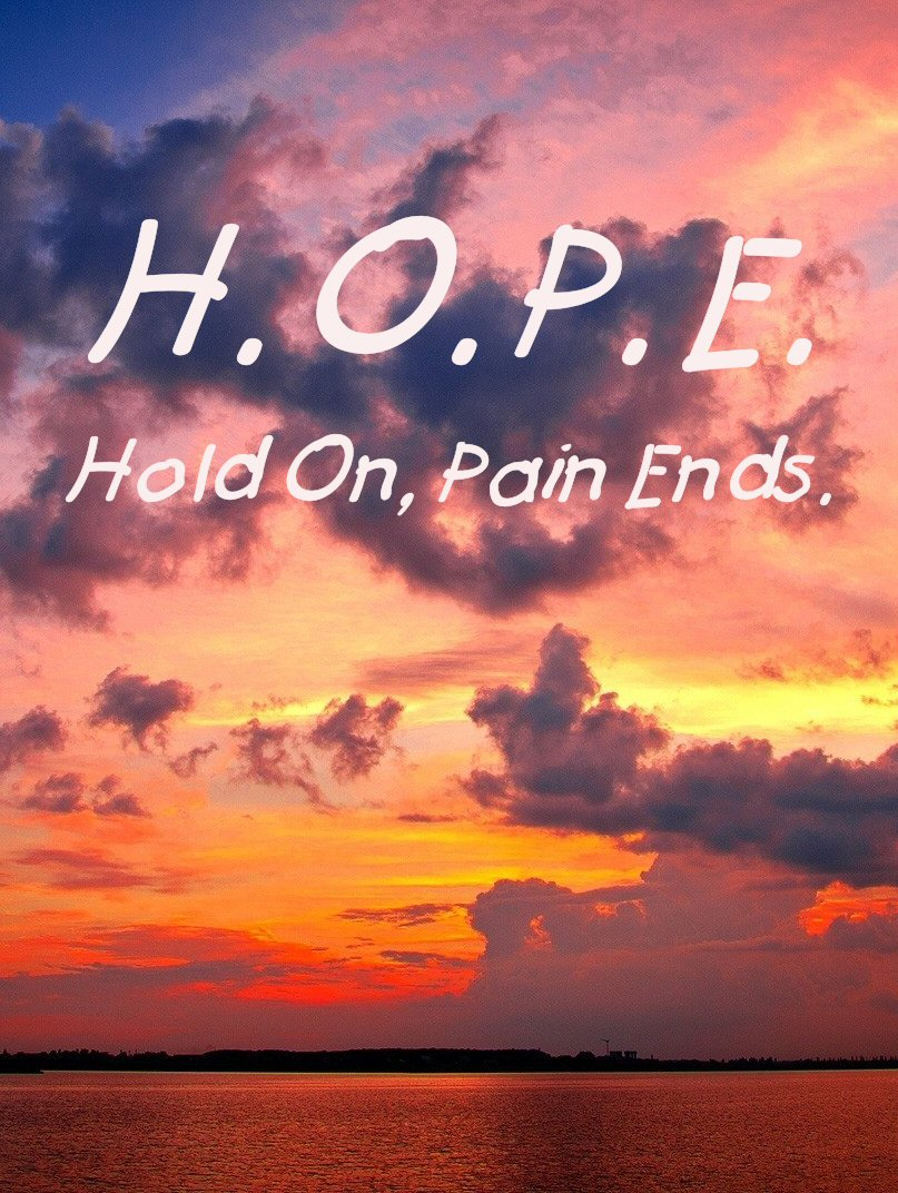 H.O.P.E.: Hold On Pain Ends - quote laid over a cloudy pastel sunset and red ocean.