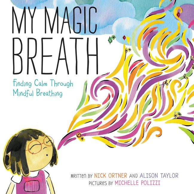 My Magic Breath book cover. The title is in the top left corner. A child in the bottom left corner breathes out ribbons and swirls of dark and light colours, forming a funnel of colour that gradually fills the centre and upper right-hand quarter of the cover. The background is primarily white, graduating to blue in the top right corner.