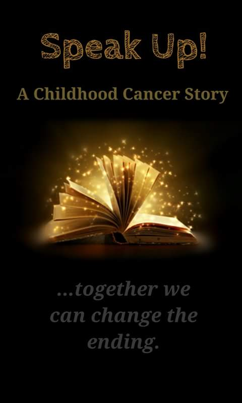 """Text above reads: """"Speak Up - A Childhood Cancer Story."""" Image of an open book, its pages glowing gold and emitting sparks of light. Text below reads: """"Together, we can change the ending."""""""