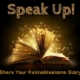 "Text above reads: ""Speak Up"" Image of an open book, its pages glowing gold and emitting sparks of light. Text below reads: ""Share Your Retinoblastoma Story."""