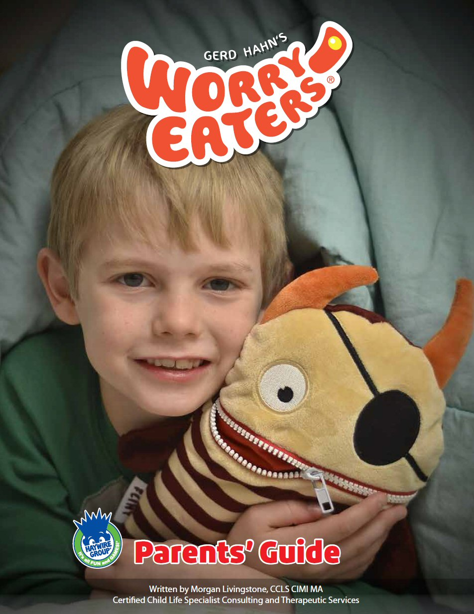 """Worry Eaters Parents' Guide Cover Page. In the top centre is the Worry Eaters Logo, above an image of a child hugging Flint, a pirate themed Worry Eater with a patch over one eye. In the bottom centre are the words """"Parents' Guide, above the author Information: """"Written by Morgan Livingstone CCLS CIMI MA, Certified Child Life Specialist Consulting and Therapeutic Services"""". In the bottom right corner is the Haywire Group logo."""